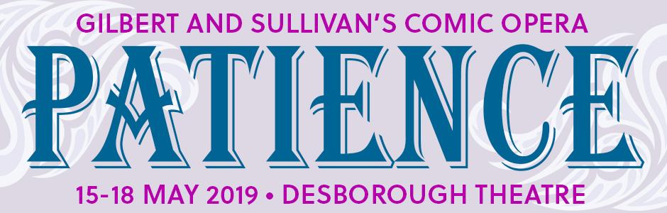 MOS present Gilbert and Sullivan's Comic Opera Patience 2019